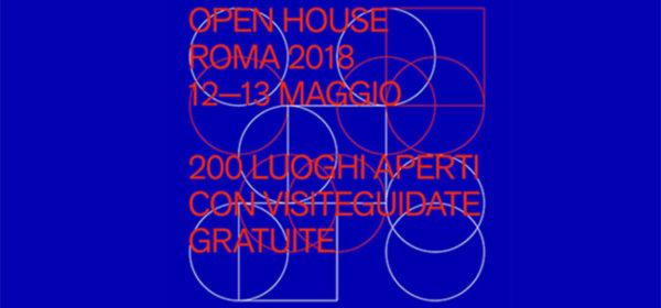 Open House Roma 2018 | 20 tappe da non perdere