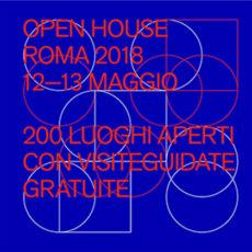 Open House Roma 2018   20 tappe da non perdere